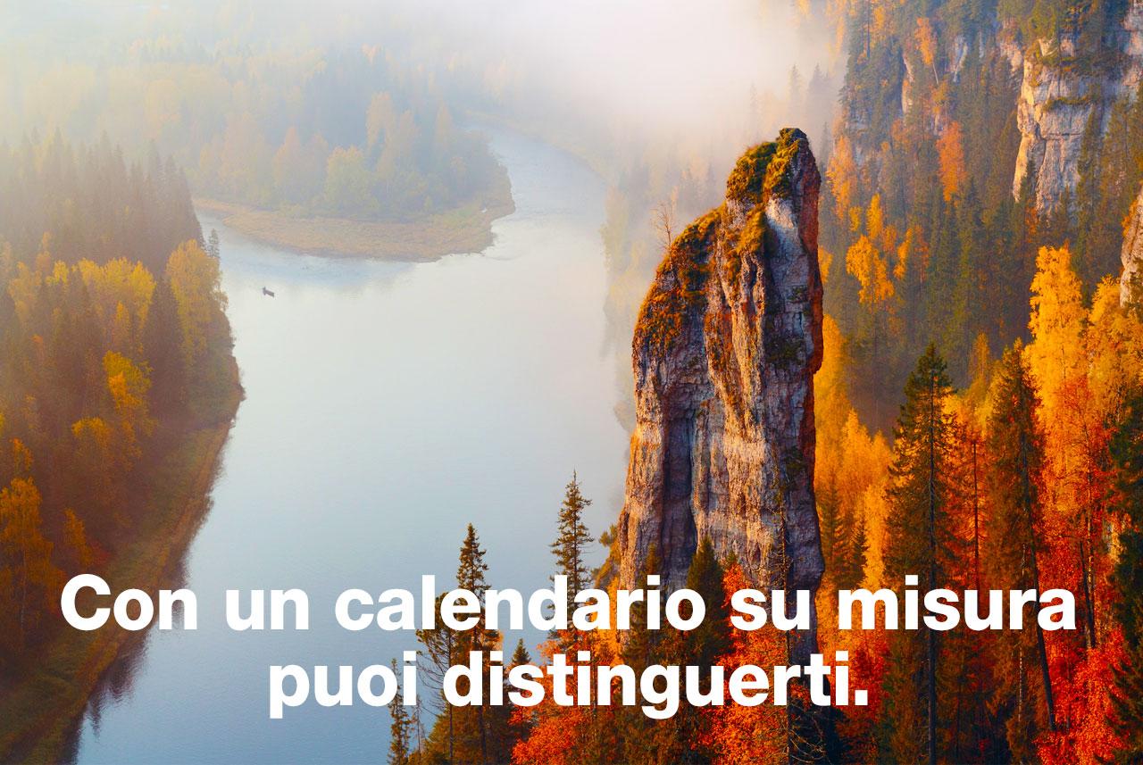 Calendaridea. Calendari su misura. Con un calendario su misura puoi distinguerti.